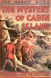The Mystery of Cabin Island, Franklin W. Dixon, 1557092664