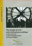 The lngth of civil and criminal proceedings in case-law of the European Court of Hiuman Rights, 2ndedition, Edel, Frederic, 9287162662