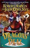 Dragons Deal, Robert Asprin and Jody Lynn Nye, 0425272664