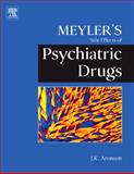 Meyler's Side Effects of Psychiatric Drugs, Aronson, Jeffrey K., 0444532668