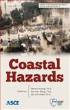 Coastal Hazards : Trends in Engineering Mechanics Special Publication (TEMSP) 2, Wenrui Huang, Ph.D., Ken-han Wang, Qin Jim Chen, 0784412669