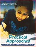 Practical Approaches for Teaching Reading and Writing in Middle Schools 9780872072664