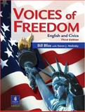 Voices of Freedom : English and Civics, Bliss, Bill and Molinsky, Steven J., 0130452661