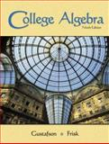 College Algebra, Gustafson, R. David and Frisk, Peter D., 0495012661