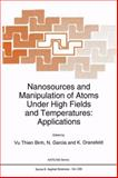 Nanosources and Manipulation of Atoms under High Fields and Temperatures : Applications, , 0792322665