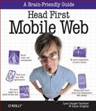 Head First Mobile Web, Gardner, Lyza Danger and Grigsby, Jason, 1449302661