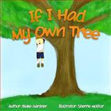 If I Had My Own Tree, Blake Gardner, 1481812661