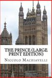 The Prince, Niccolò Machiavelli, 1489522662