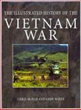 Illustrated History of the Vietnam War, McNab, Chris and Wiest, Andy, 1571452664