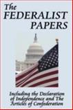 The Federalist Papers, Hamilton, Alexander and Madison, James, 1604592664
