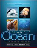 Ireland's Ocean, Michael Viney and Ethna Viney, 1905172664