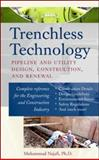 Trenchless Technology : Pipeline and Utility Design, Construction, and Renewal, Najafi, Mohammad, 0071422668