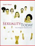 Sexuality Today : The Human Perspective, Kelly, Gary F., 0073022667