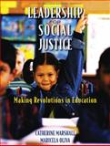 Leadership for Social Justice : Making Revolutions in Education, Marshall, Catherine and Oliva, Maricela, 0131362666