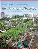 Environmental Science : Toward a Sustainable Future, Wright, Richard T. and Boorse, Dorothy, 0321682661