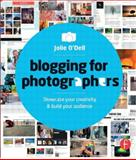 Blogging for Photographers, Jolie O'Dell, 0415662664