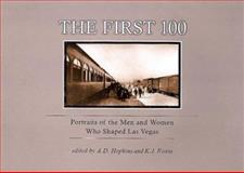 The First 100, K.J. Evans, 0929712668