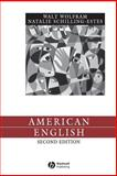 American English : Dialects and Variation, Wolfram, Walt and Schilling-Estes, Natalie, 1405112662