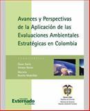 Avances y Perspectivas de la Aplicación de Las Evaluaciones Ambientales Estratégicas en Colombia, Amaya Navas, Oscar Darío and Bonilla Madriñán, Marcela, 9587102665