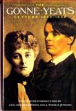 The Gonne-Yeats Letters : 1893-1938, Yeats, W. B. and Gonne, Maud, 0393332667