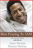 Men Praying at 3 AM, Janie McGee, 1482332663