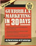Guerilla Marketing in 30 Days, Levinson, Jay Conrad and Lautenslager, Al, 1599182661