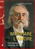 Misurare L'amore, Monika Antes, 8856402661