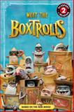 The Boxtrolls: Meet the Boxtrolls, LAIKA, 0316332666