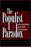 The Populist Paradox : Interest Group Influence and the Promise of Direct Legislation, Garbor, Elisabeth R., 0691002665