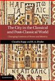 The City in the Classical and Post-Classical World : Changing Contexts of Power and Identity, , 1107032660