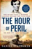 The Hour of Peril, Daniel Stashower, 1250042666