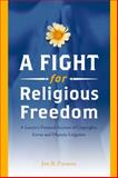 A Fight for Religious Freedom, Jon R. Parsons, 1565892666