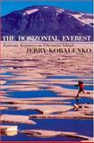 The Horizontal Everest, Jerry Kobalenko, 1569472661
