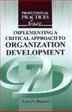 Implementing a Critical Approach to Organization Development 9781575242668
