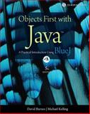 Objects First with Java : A Practical Introduction Using BlueJ, Barnes, David J. and Kölling, Michael., 0132492660