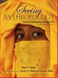 Seeing Anthropology : Cultural Anthropology Through Film, Blakely, Thomas D. and Blakely, Pamela A. R., 0205512666
