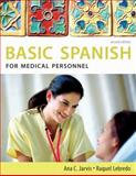 Spanish for Medical Personnel: Basic Spanish Series, Jarvis, Ana and Lebredo, Raquel, 0495902667