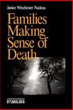 Families Making Sense of Death, Nadeau, Janice W., 076190266X