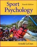 Sports Psychology, Arnold LeUnes, 0805862668