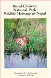The Royal Chitwan National Park, Hemanta R. Mishra and Margaret Jefferies, 0898862663