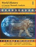 World History : A Concise Thematic Analysis: Volume One, Wallech, 111853266X