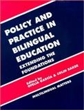 Policy and Practices in Bilingual Education : A Reader Extending the Foundations, , 1853592668