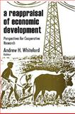 A Reappraisal of Economic Development : Perspectives for Cooperative Research, , 0202362671