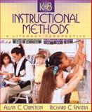 K-8 Instructional Methods : A Literacy Perspective, Ornstein, Allan C. and Sinatra, Richard I., 0205402674
