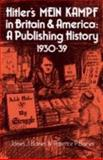 Hitler's Mein Kampf in Britain and America : A Publishing History 1930-39, Barnes, James J. and Barnes, P., 0521072670