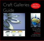 Craft Galleries Guide : 2009/10, , 0955002672