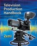 Television Production Handbook, Zettl, Herbert, 1285052676