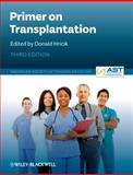 Primer on Transplantation : American Society of Transplantation, Lucey, 1405142677