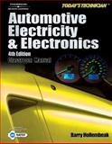 Today's Technician : Automotive Electricity and Electronics, Hollembeak, Barry, 141801267X