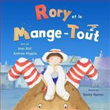 Rory et le Mange-Tout, Jean Ball and Andrew Higgins, 1491042672